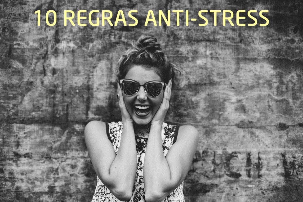 10 regras que o vão ajudar a combater o stress