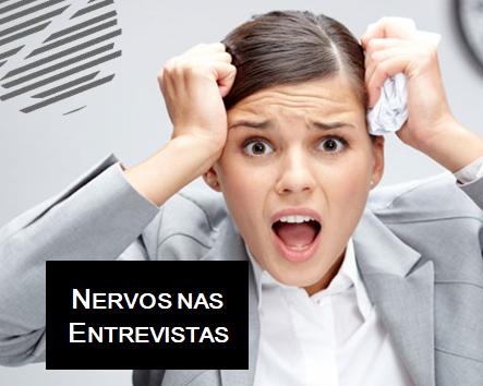 Nervos nas Entrevistas