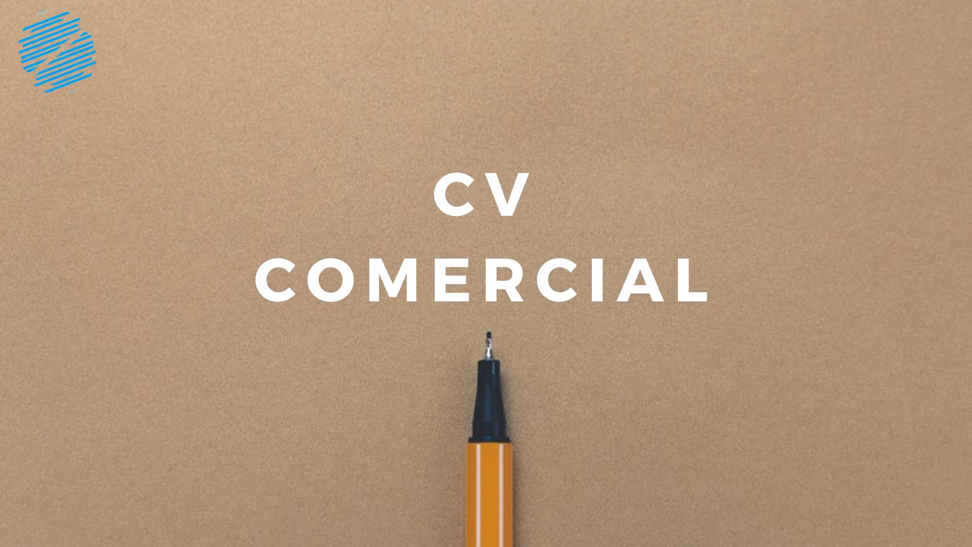 O que deve ter no seu CV Comercial?